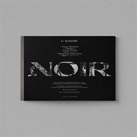 [Под заказ] U-Know - NOIR (Crank Up Ver.)