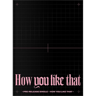 [Под заказ] BLACKPINK - SPECIAL EDITION [How You Like That] + плакат + предзаказная карта - фото 5248