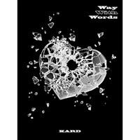 KARD - Way With Words + плакат